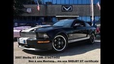Shelby GT certificata # CSM: 07SGT4492/Solo 500 esemplari prodotti