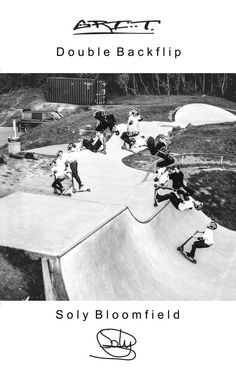 Soly 'double backflip' Bloomfield just had his sequence printed.
