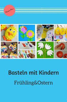Basteln mit Kindern macht Spass. Ich habe tolle Ideen gesammelt für Ostern und den Frühling. Auch für Kinder unter drei ist etwas dabei. #Ostern #frühling # bastelnmitKindern