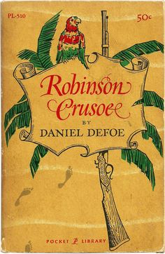 Robinson Crusoe - Daniel Defoe - Vintage Classic Novel Book 1950's - Holiday