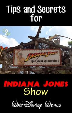 Tips and Secrets for the Indiana Jones Show in Hollywood Studios