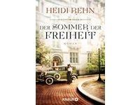 Der Sommer der Freiheit - Roman / Heidi Rehn #Ciao