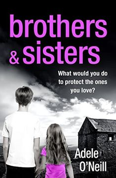 Great deals on Brothers & Sisters by Adele O'Neill. Limited-time free and discounted ebook deals for Brothers & Sisters and other great books.