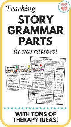 Teaching Story Grammar Parts in Narratives   Speechy Musings