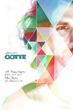 gotye >> designed by cole gerst ((sidenote: just checking out his posters now; all are impressive...fan of his music, but looks like he's got an eye for design as well. nice!))