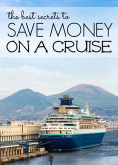 The best secrets to save money on a cruise! Tips and Tricks for getting the best savings! budget travel tips, budget travel usa, #travel, #traveltips