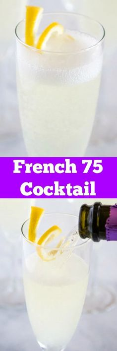 Jan 2020 - French 75 Cocktail Recipe - this classic cocktail is perfectly refreshing citrus-y and sparkling! A fun gin cocktail that is perfect for toasting that special occasion or just sipping at your next night out! Easy Cocktails, Classic Cocktails, Cocktail Drinks, Fun Drinks, Cocktail Recipes, Cold Drinks, How To Make Butterscotch, French 75 Cocktail, Holiday Drinks