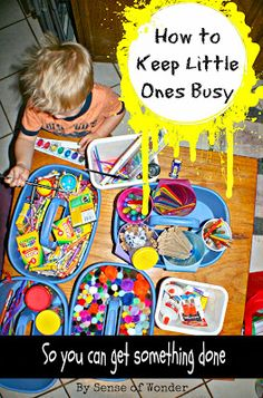 Sense of Wonder: Keeping Little Ones Busy So You Can Get Things Done Quiet Time Activities, Craft Activities For Kids, Infant Activities, Projects For Kids, Crafts For Kids, Indoor Activities, Baby Play, Business For Kids, Toddler Crafts