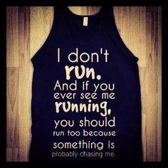 I don't run t-shirt | don't run tank top tee t shirt - funnyt - Skreened T-shirts, Organic ...