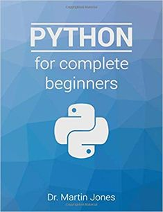 Python for complete beginners: A friendly guide to coding, no experience required by Dr Martin Jones Computer Programming Languages, Learn Programming, Python Programming, Science Books, Data Science, Computer Science, Computer Tips, Raspberry Projects, Security Technology