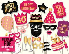 30th birthday props DIY printable PDF. 30th birthday photo shoot ideas. Hot pink and gold photo booth props. Dirty thirty props. Thirtieth birthday party ideas for women.