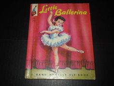 1958 Little Ballerina Rand McNally Elf Book by Dorothy Grider ~ Early Edition ~  SOLD