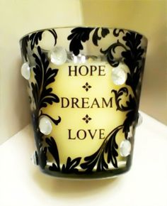 Hope Dream Love Candle