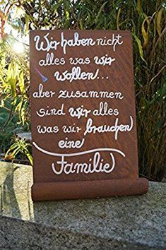 Edelrost Tafel We don't have everything . Wall decorations poetry-Edelrost Tafel Wir haben nicht alles…Wandschmuck Gedichttafel Schild Metall Edelrost Tafel We don't have everything … Wall decorations Poetry plate Metal sign - Scripture Art, Kids And Parenting, Love Of My Life, Wise Words, Everything, Chalkboard, Verses, Diy And Crafts, Motivational Quotes
