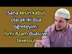 Sana kesin kabul olacak iki dua öğreteyim: İsmi Azam duası ve tevessül / Kerem Önder - YouTube