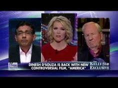 """The Kelly File: Dinesh D'Souza on """"America"""""""