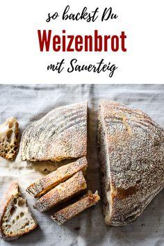 Helles Sauerteigbrot aus weltbestem Weizen - Kochen macht glücklich Fabulous Foods, Good Mood, No Bake Cake, Baguette, Baked Goods, Bakery, Brunch, Rolls, Vegetarian