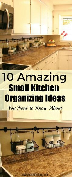 10 Ideas For Organizing a Small Kitchen Small Kitchen Remodel Ideas Kitchen Organizing Small Classic Kitchen, Farmhouse Style Kitchen, Rustic Kitchen, Diy Kitchen, Awesome Kitchen, Kitchen Small, Kitchen Cabinets, Kitchen Ideas For Small Spaces Design, Storage For Small Kitchen