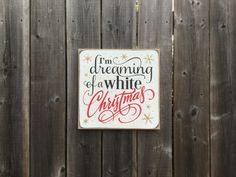 I'm dreaming of a White Christmas made by The Primitive Shed, St. Catharines