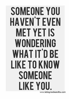 Well, I certainly wish he would introduce himself.Wise Words Of Wisdom, Inspiration & Motivation Motivacional Quotes, Life Quotes Love, Quotable Quotes, Cute Quotes, Great Quotes, Words Quotes, Wise Words, Quotes To Live By, Funny Quotes