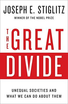 The great divide : unequal societies and what we can do about them / Joseph E. Stiglitz.