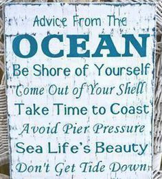 """Beach Decor, Hand Painted - NOT Vinyl, Coastal, Ocean Wood Sign, Nautical. Advice From The Ocean Poem by Ilan Shamir. """"Advice From The OCEAN"""" hanging sign or shelf sitter beach decor measures approx. Painted Wood Signs, Hand Painted, Wooden Signs, Painted Pallets, Painted Canvas, Rustic Signs, Guter Rat, I Need Vitamin Sea, Beach Room"""