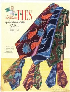 Mens tie history at a glance. The history of colors, shapes and sizes of men's ties in the and Vintage Advertisements, Vintage Ads, Vintage Photos, Vintage Outfits, Vintage Fashion, Classic Fashion, Vintage Boutique, Stylish Men, Gentleman