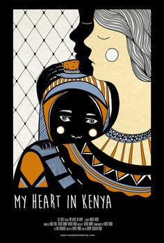 My Heart In Kenya, a Documentary Film by Hunter Wood — Kickstarter.  A social service worker sets out to reunite a child, who was separated at birth from her mother when she left for Canada from Africa.