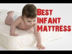 Top 5 Best Infant Mattress - Reviews and Guide