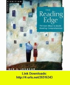 The Reading Edge Thirteen Ways to Build Reading Comprehension (9780618042685) Ben Johnson , ISBN-10: 0618042687  , ISBN-13: 978-0618042685 ,  , tutorials , pdf , ebook , torrent , downloads , rapidshare , filesonic , hotfile , megaupload , fileserve