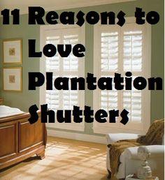11 Reasons to Love Plantation Shutters