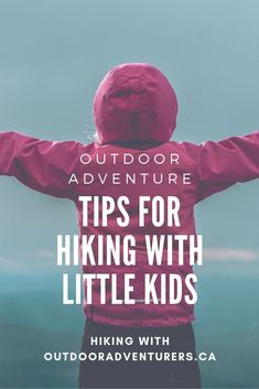 Five tips for hiking with little kids: how not to lose your sanity and to enjoy the outdoors with your little ones. #hiking #parenting #parentingtips #kidsontrails #hikingwithkids