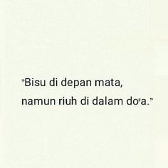 Kuatkan saya Tuhan Study Quotes, Wise Quotes, Words Quotes, Funny Quotes, Inspirational Quotes, Islamic Love Quotes, Muslim Quotes, Religious Quotes, Quotes Galau