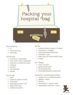 packing your hospital bag  For me, add a big fantastic towel, bathrobe, tank top or swimsuit top, socks and flip flops.