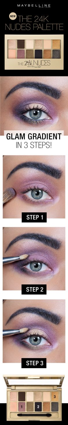 Get this gorgeous gradient eye look in three easy steps using the Maybelline 24K Nudes Palette! First, apply the shimmery lilac shade all over the upper lid and along the lower lash line.  Next, blend  black around the upper eye along the brow bone to deepen the look.  Lastly, add the gold shade as a highlight towards the middle of the upper lid to make the eyes pop.