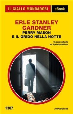Prezzi e Sconti: #Perry mason e il grido nella notte (il giallo  ad Euro 3.99 in #Mondadori #Media ebook letterature