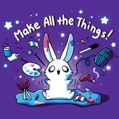 If you can imagine it, you can make it! This crafty bunny is off along with all of our crafting shirts! Cute Cartoon Drawings, Cute Animal Drawings, Cute Animal Quotes, Cute Animals, Dibujos Zentangle Art, Day Of The Shirt, Image Deco, Nerdy Shirts, Funny Cute