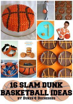 16 Slam Dunk Basketball Ideas - Dukes and Duchesses