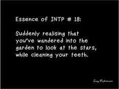I'm not the only one, am I? #INTP