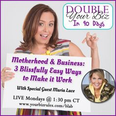 Stop struggling with Mommy Guilt!  There are ways to make motherhood & #business work.  Join Maria Luce with The Empowered Mom & I as we share how easy it can be. #worklifebalance #womeninbusiness #businesswomen Motherhood & Business: 3 Blissfully Easy Ways to Make It Work http://yourbizrules.com/motherhood-business-3-blissfully-easy-ways-make-work/