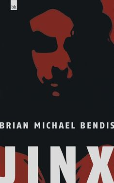 Jinx by Brian Michael Bendis Brian Michael Bendis, Reading, Books, Movies, Movie Posters, Libros, Films, Book, Film Poster