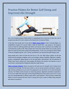 Practice Pilates for Better Golf Swing and Improved Abs Strength