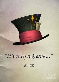 It's only a dream. Alice in wonderland It's only a dream. Alice in wonderland Alice And Wonderland Quotes, Adventures In Wonderland, Wonderland Party, Lewis Carroll, Film Tim Burton, Go Ask Alice, Chesire Cat, Tattoo Style, Alice Madness