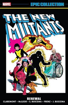 Pre-Commander/Pre-order // The New Mutants Epic Collection – Renewal (21.03.2017) // Meet the future of the X-Men! Karma. Wolfsbane. Sunspot. Cannonball. Moonstar. They're teenagers, thrown together by the X-gene that makes them different. #new #mutant #xmen #marvel #epic #collection