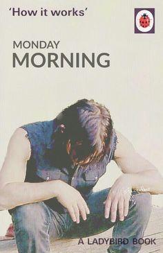 DARYL DIXON MONDAY MORNING