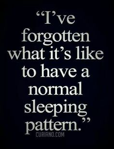 Yup. Whats normal?? Lol