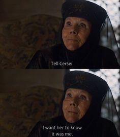 Tell Cersei | Olenna Tyrell