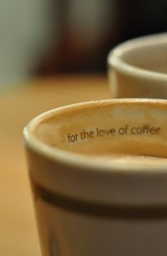 Coffee | コー​​ヒー | Café | Caffè | кофе | Kaffe | Kō hī | Java | Caffeine | for the love of coffee.