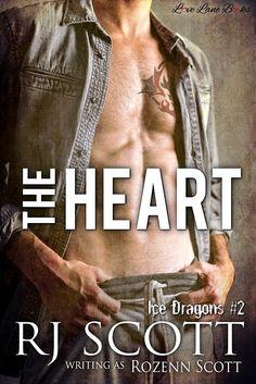 The Heart (Ice Dragons Hockey Romance #2)   http://rozennscott.blogspot.co.uk/2016/08/ice-dragons-hockey-coming-soon.html