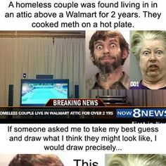 This Homeless Couple Who Lived In A Walmart Attic For Two